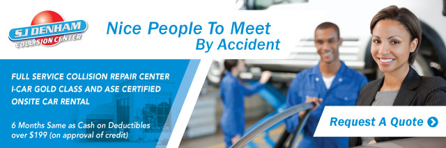 Nice People To Meet By Accident - SJ Denham Collision Repair Center